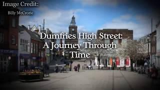 Dumfries High Street: A Journey Through Time!