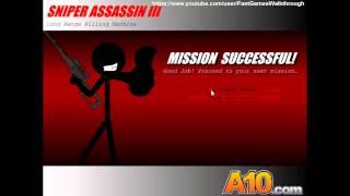 Sniper Assassin 3 Fast Walkthrough
