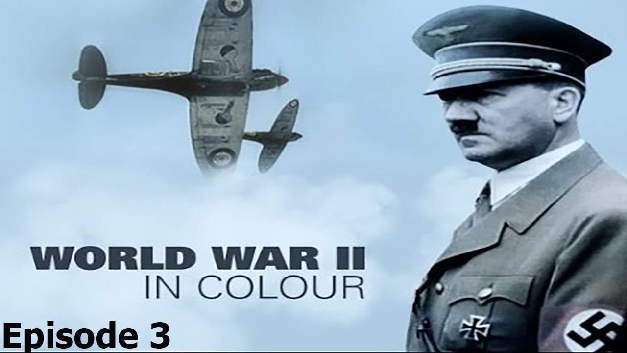 Download World War II In Colour: Episode 3 - Britain at Bay (WWII Documentary)