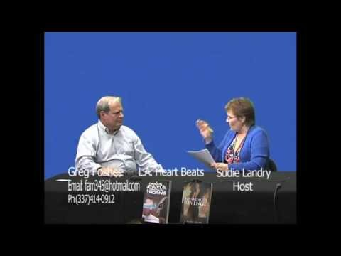 Louisiana Heart Beats Television Show Host Sudie Landry Introduces Author Greg Foshee