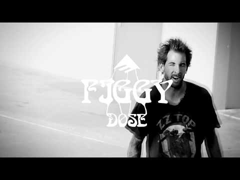Figgy for The Emerica Figgy Dose With Formula G: Part 4