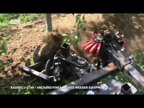 ✔️ Kadioglu Star - Best Finger Hoe Weeder Equipment For Orchards And Vineyards