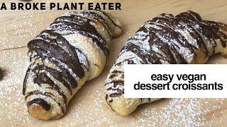 Easy Vegan Dessert Croissants - 2 ways!