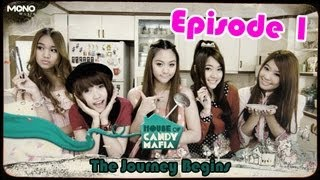 [Episode 1 The Journey Begins] House of Candy Mafia ตอน Asia Song Festival 2012