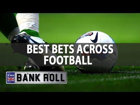 Best Bets Across European Football | The Bankroll | 19/10/17