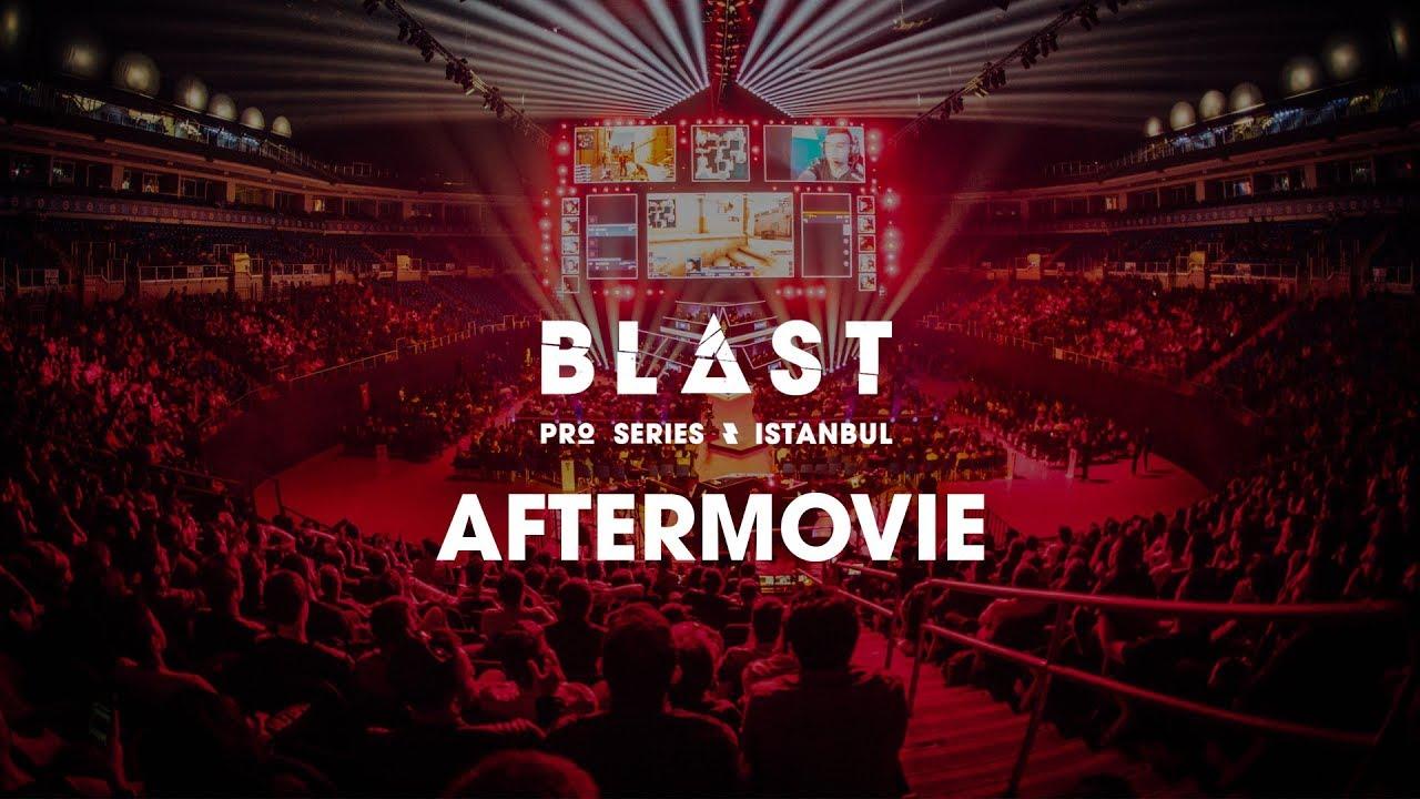 THE AFTERMOVIE: BLAST Pro Series Istanbul 2018 Videosu