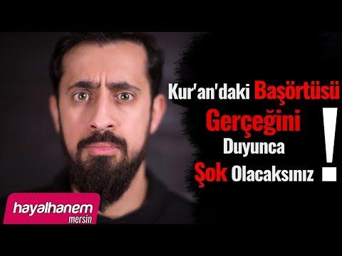 Kur'an'daki Başörtüsü Gerçeğini Duyunca Şok Olacaksınız ! - Mehmet Yıldız