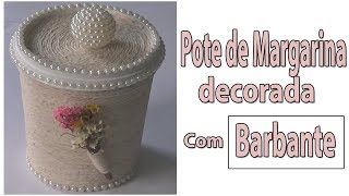 Pote de Manteiga decorado com barbante