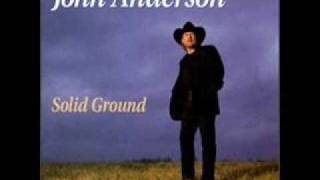 I Wish I Could Have Been There - John Anderson