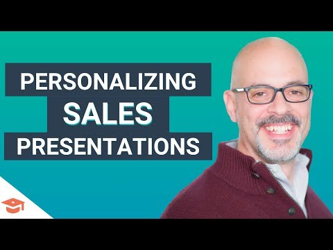 Sales Strategy: Creating a Personalized Sales Presentation