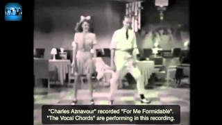 """For Me Formidable"" by Charles Aznavour - Cover by The Vocal Chords (sample video, with dancers)"