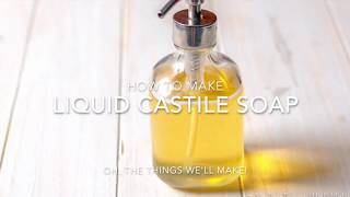 Download Video How to Make a Multipurpose Liquid Castile Soap: Dr. Bronner's Copycat Recipe MP3 3GP MP4