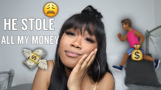 MY CRAZY EX STOLE ALL MY MONEY   STORYTIME