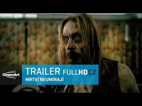 Mrtví neumírají / The Dead Don't Die (2018) oficiální HD trailer #1 [CZ TIT]