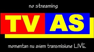 Fluxul live TVAS