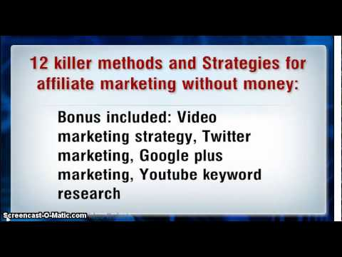 12 killer ways and strategies for affiliate marketing without money review