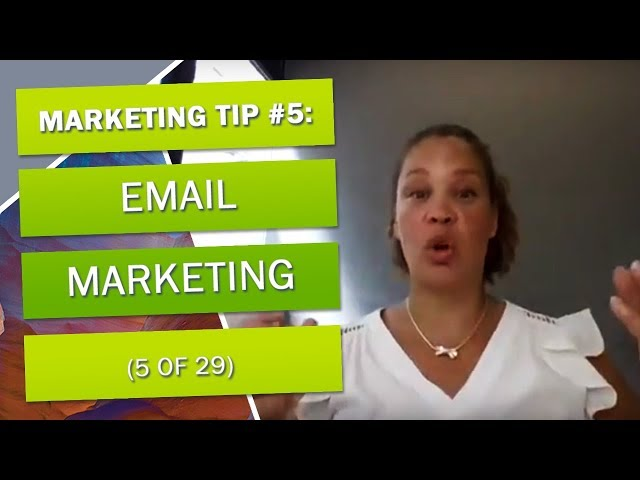 Marketing Tip #5 - Email Marketing