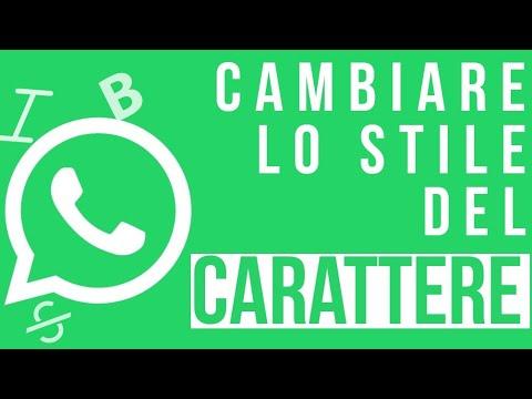 Come cambiare lo stile del carattere su Whatsapp