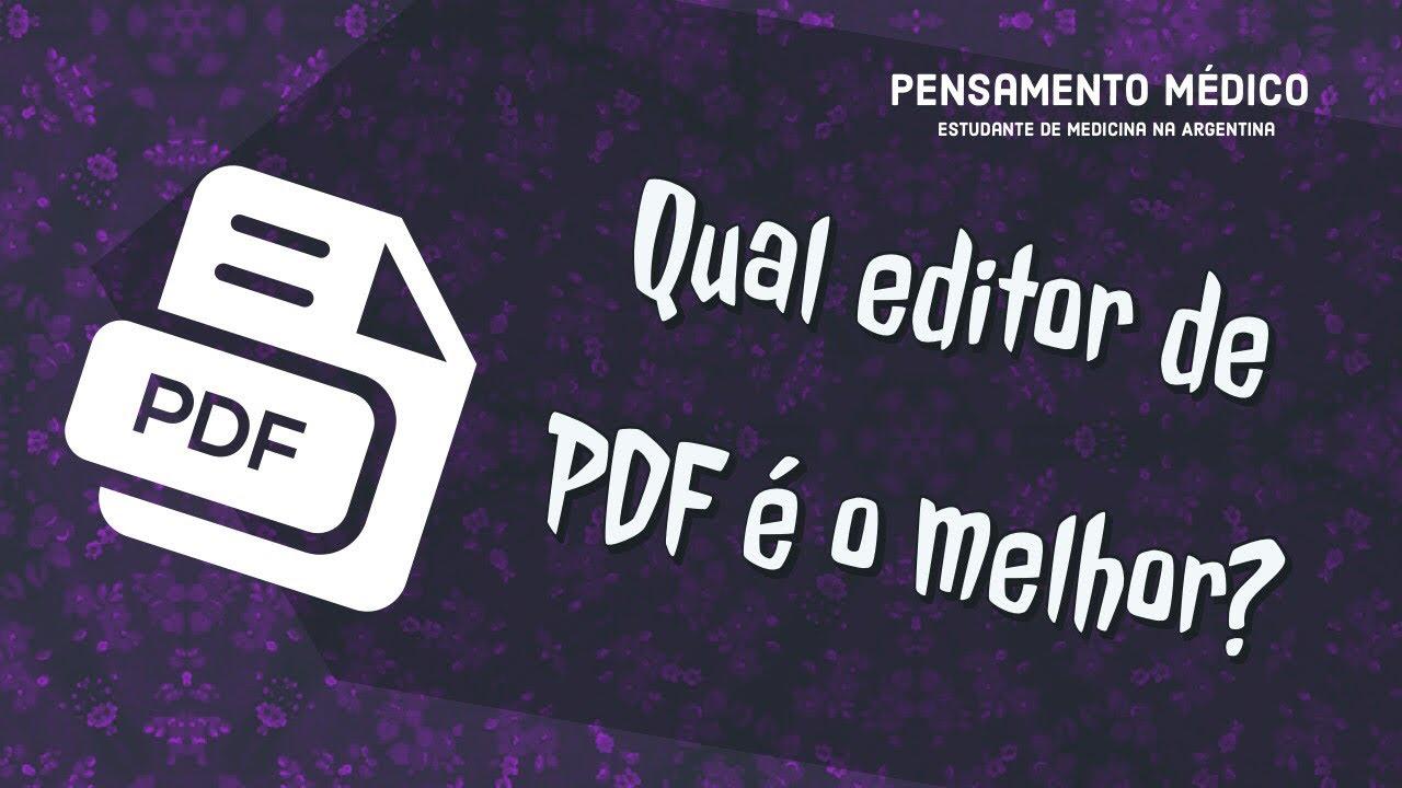 Leitor/Editor de PDF que recomendo | Pensamento Médico