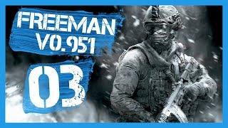 """v0.951 - Deadly Marauders"" Freeman Guerrilla Warfare Gameplay PC Let's Play Part 3"