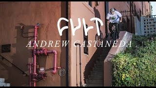 ANDREW CASTANEDA for CULT BMX