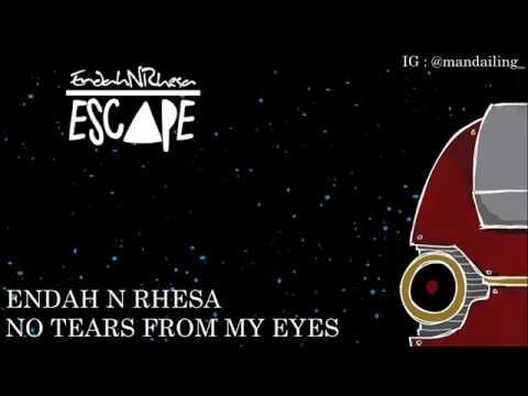 Endah N Rhesa - No Tears From My Eyes (Lyrics)