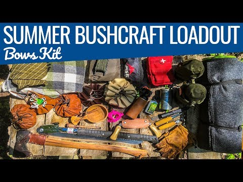 Bushcraft Gear Loadout Summer 2017 - Bow's Bushcraft kit