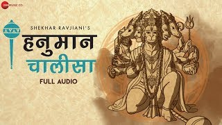 Hanuman Chalisa by Shekhar Ravjiani | Full Audio Song | Spiritual Song
