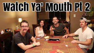 Watch Ya' Mouth Pt 2 (Speak Out Ad)