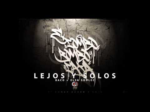Baco + Elsa Soulec - Lejos y Solos (O.D Records)