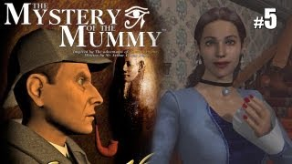 Sherlock Holmes (Video Games) - The Mystery of the Mummy - Pt.5