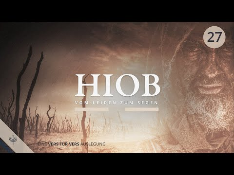 Hiob - Vom Leiden zum Segen (Teil 27)   ab Kapitel 26,12   Roger Liebi