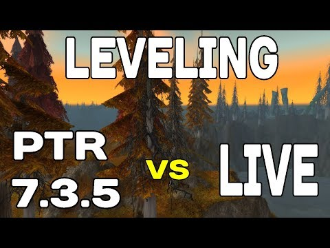 PTR Patch 7.3.5: NEW Scaled Leveling vs LIVE Leveling PART 1