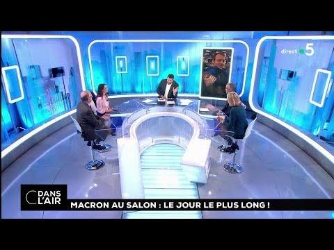 Macron au salon: le jour le plus long! #cdanslair 24.02.2018
