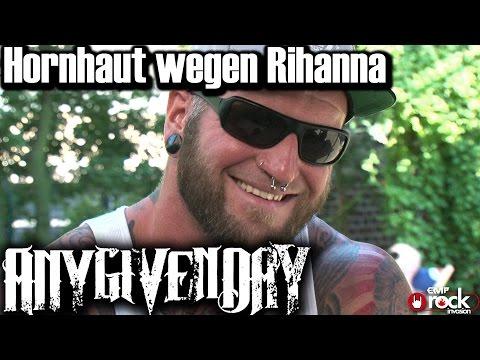 ANY GIVEN DAY - Hornhaut wegen Rihanna