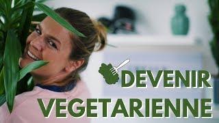 POURQUOI et COMMENT je suis devenue végétarienne ?