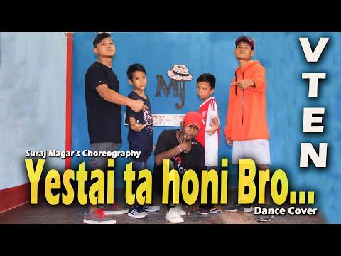 Yestai Ta Honi Bro V Ten New Rap Song Nepali Rap 2019 Suraj