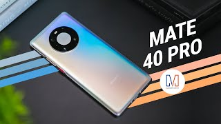 Huawei Mate 40 Pro Review: Last of Its Kind?