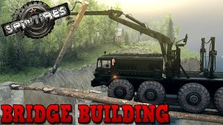 Spintires | Bridge Building | Map Mod