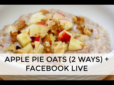 Apple Pie Oats LIVE from FaceBook | Clean & Delicious
