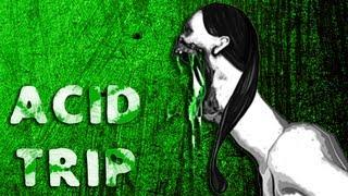 Acid Trip (Left 4 Dead 2)