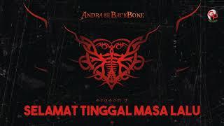 Andra And The Backbone - Selamat Tinggal Masa Lalu (Official Audio)