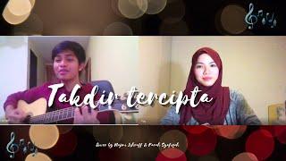 Takdir Tercipta - Hafiz & Adira | Google Meet Cover