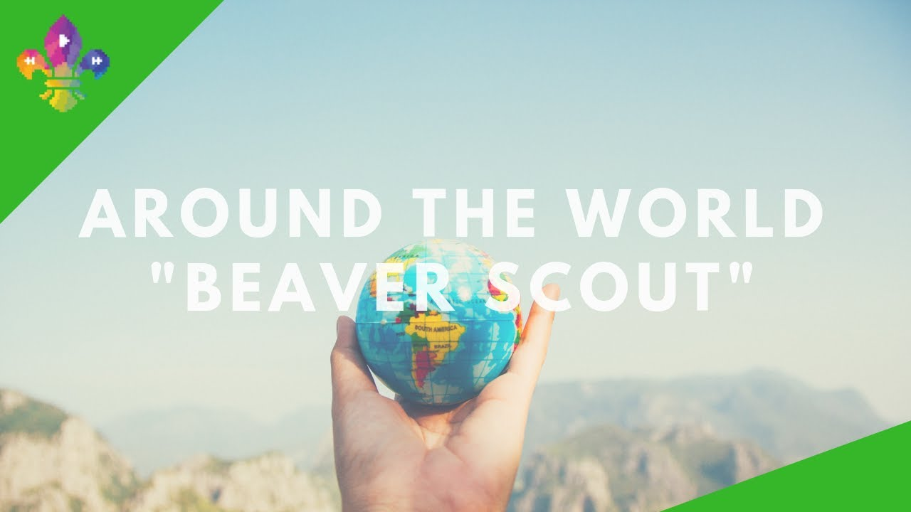 Scoutadelic around the world beaver scout youtube scoutadelic around the world beaver scout publicscrutiny Images