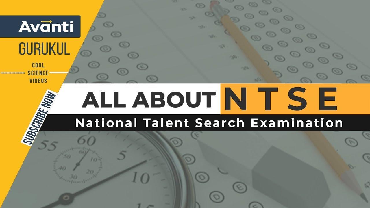 NTSE Exam 2018-19 Application form, Result, Exam Pattern, Syllabus