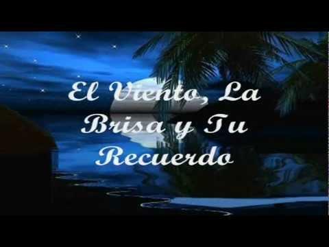 El Viento La Brisa Y Tu Recuerdo Grupo Venus Con Letra Youtube