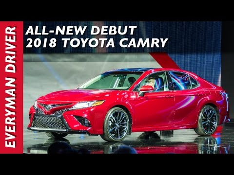 Here's the 2018 Toyota Camry Debut on Everyman Driver - YouTube