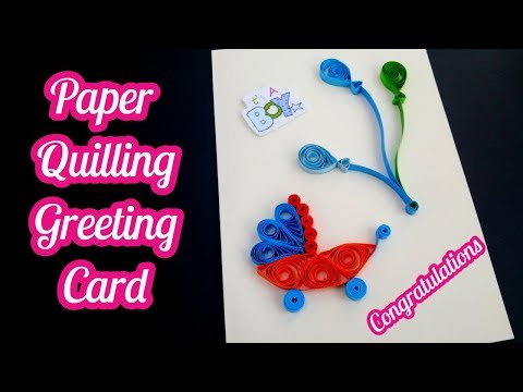 How to make newborn baby greeting cards - paper quilling greeting cards # 99
