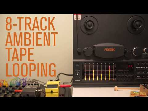 8-Track Ambient Tape Looping Mp3