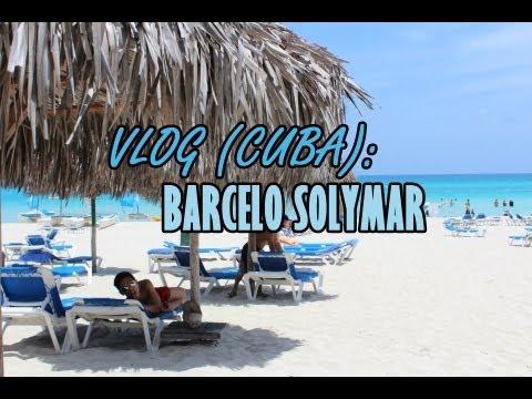 VLOG (CUBA) - BARCELO SOLYMAR